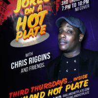 11/17. JOKES on a Hot Plate w/ Chris Riggins