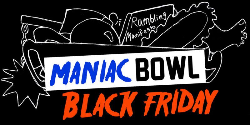 Maniac Bowl Comedy