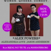 11/17. Man Haters: Women, Queers, Comedy.