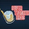 12/5. Super Trashed Bros. Smash Brothers Tournament