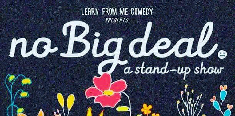 No Big Deal Comedy Show